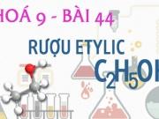 Rượu Etylic C2H6O tính chất hoá học, công thức cấu tạo...